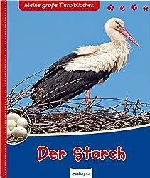 Meine große Tierbibliothek: Meine große Tierbibliothek - Der Storch