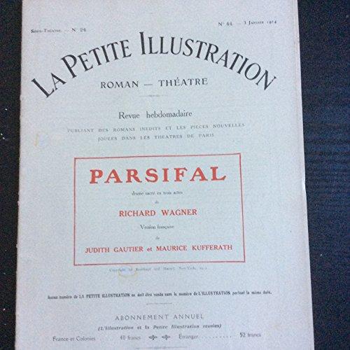Parsifal, drame sacr en trois actes... Version franaise de Judith Gautier et Maurice Kufferath