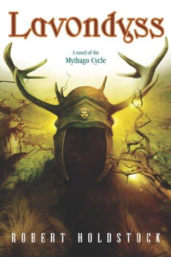 Lavondyss (Mythago Wood Book 2) (English Edition) por Robert Holdstock