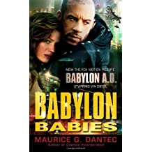 Babylon Babies by Maurice G Dantec (2008-07-29)