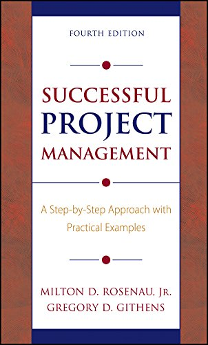 Successful Project Management: A Step-by-Step Approach with Practical Examples por Milton D. Rosenau