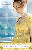 #3: An Inconvenient Beauty (Hawthorne House Book #4)