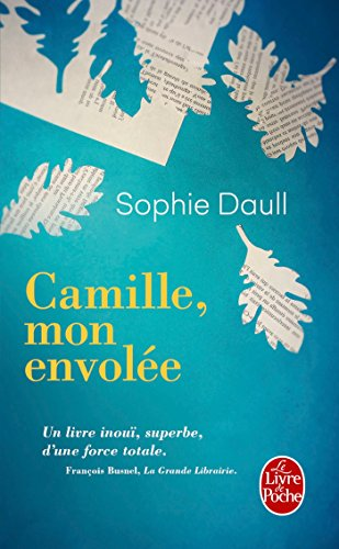 Camille, mon envolée