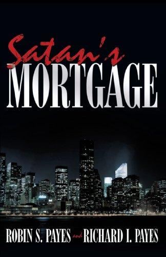 Satan's Mortgage
