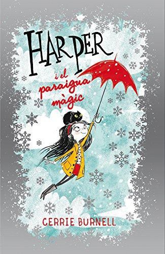 Harper i el paraigua màgic (Narrativa Singular)