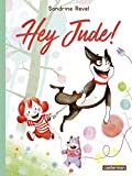 Hey Jude ! (JEUNESSE) (French Edition)