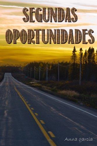 Segundas oportunidades por Anna Garcia Ribas
