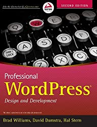 ({PROFESSIONAL WORDPRESS: DESIGN AND DEVELOPMENT}) [{ By (author) Brad Williams, By (author) David Damstra, By (author) Hal Stern }] on [January, 2013]