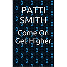 Come On Get Higher (English Edition)