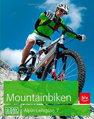 Mountainbiken: Alpin-Lehrplan 7