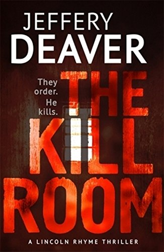 the-kill-room-lincoln-rhyme-book-10-lincoln-rhyme-thrillers