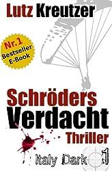 Schröders Verdacht: Thriller
