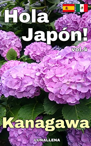 Descargar Libro Hola Japón! vol.4 Kanagawa de LUNALLENA