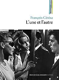 L'une et l'autre par François Cérésa