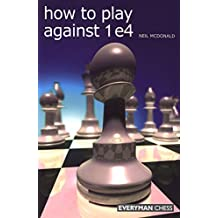 How to Play Against 1 e4
