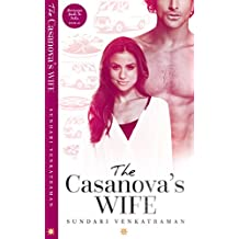 The Casanova's Wife (Marriages Made in India Book 5)