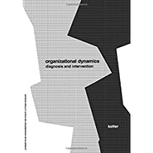 Organizational Dynamics: Diagnosis and Intervention (Prentice Hall Organizational Development Series) by John P. Kotter (1978-01-11)