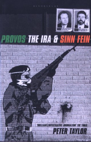 The Provos: The IRA and Sinn Fein (English Edition)