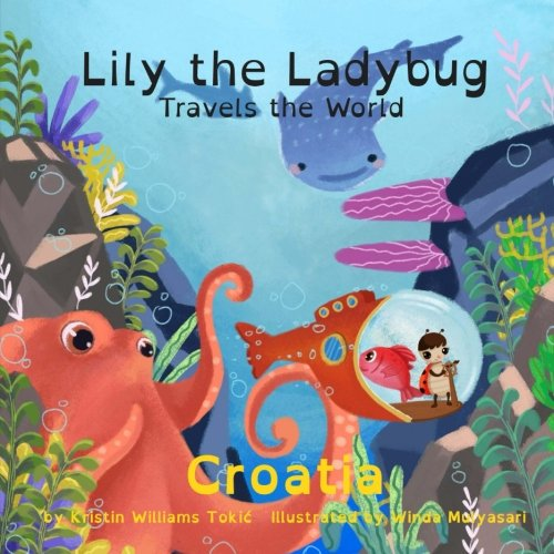 Lily the Ladybug Travels the World