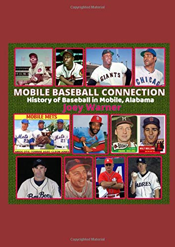 MOBILE BASEBALL CONNECTION: History of Baseball in Mobile, Alabama Baseball-mobile
