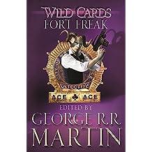Wild Cards: Fort Freak