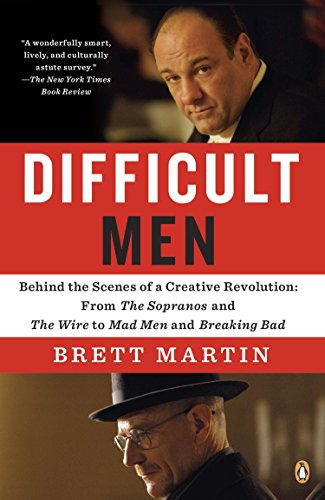 Difficult Men: Behind the Scenes of a Creative Revolution: From the Sopranos and the Wire to Mad Men and Breaking Bad por Brett Martin