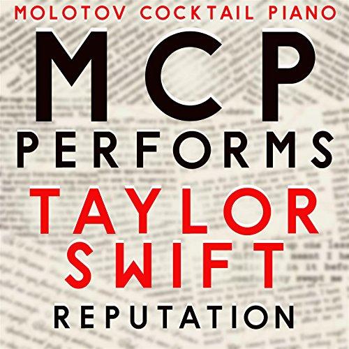 MCP Performs Taylor Swift: Reputation (Instrumental)