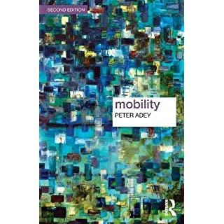 Mobility (Key Ideas in Geography)