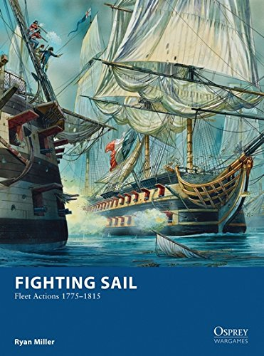 Fighting Sail: Fleet Actions 17751815 (Osprey Wargames)
