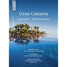 DuMont Bildatlas Gran Canaria, Lanzarote, Fuerteventura: Sonneninseln im Atlantik