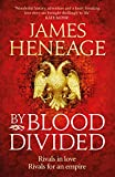 By Blood Divided by James Heneage front cover