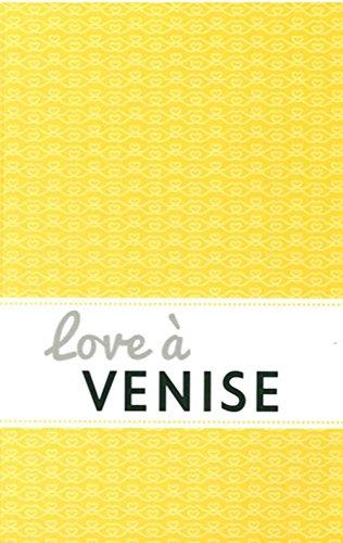 Love à Venise par Alice Chéron
