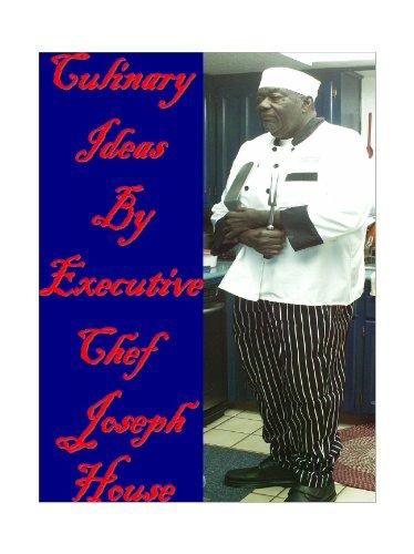Culinary Ideas by Executive Chef Joe House (English Edition) - Executive-display