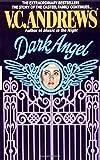 Dark Angel by V.C. Andrews (1986-11-01)