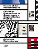 Visions of the Bauhaus Books - Exploring Connections to Contemporary Graphic Design Practice