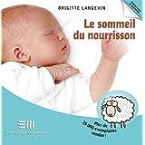 Le sommeil du nourrisson 2e édi (Hors-collection)