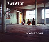 Songtexte von Yazoo - In Your Room