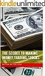 The Secret to Making Money Trading St...