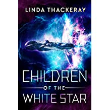 Children of the White Star (English Edition)