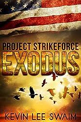 Project StrikeForce:Exodus (English Edition)