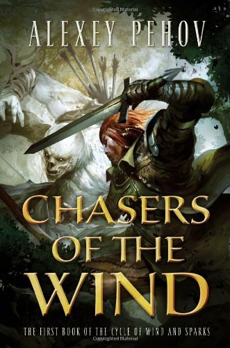 Portada del libro Chasers of the Wind by Alexey Pehov (June 17,2014)