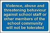 Violencia abuso y amenazas contra Personal de la escuela o otros miembros de la Comunidad Escolar No Será tolerar señal–3mm aluminio señal 400mm x 300mm