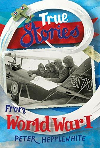 Descargar gratis True Stories from World War I Epub