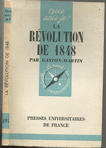 La Révolution de 1848 : Par Gaston-Martin