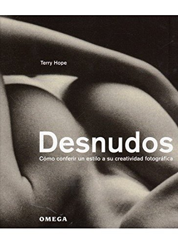 DESNUDOS (FOTO,CINE Y TV-FOTOGRAFÍA Y VIDEO) por TERRY HOPE