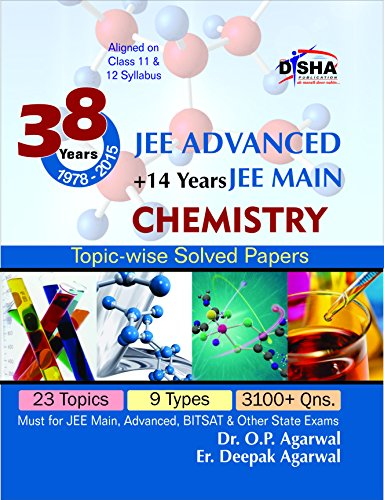 38 Years IIT-JEE Advanced + 14 yrs JEE Main Topic-wise Solved Paper CHEMISTRY 11th Edition