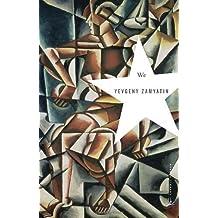WE [We ] BY Zamyatin, Yevgeny(Author)Paperback 11-Jul-2006