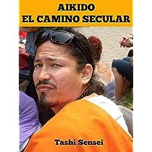 Aikido El Camino Secular
