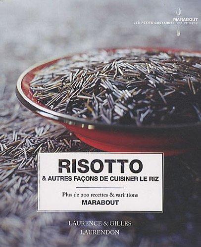 Risotto & autres façons de cuisiner le riz