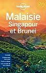 Malaisie, Singapour et Brunei - 7ed par Planet